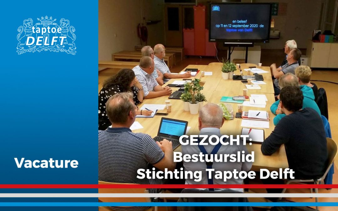 Vacature Bestuurslid Stichting Taptoe Delft